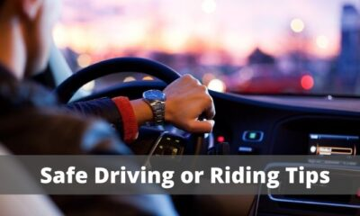 Safe Driving or Riding Tips