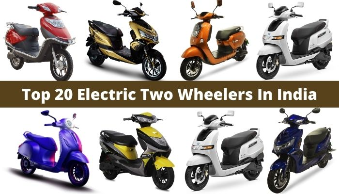 Top 20 Electric Two Wheelers In India