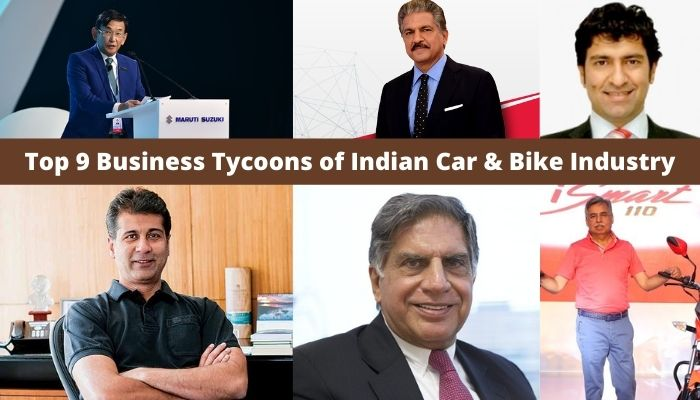 Top 9 Business Tycoons of Indian Car & Bike Industry