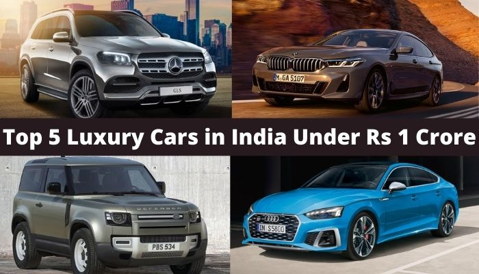 Top 5 Luxury Cars in India Under Rs 1 Crore
